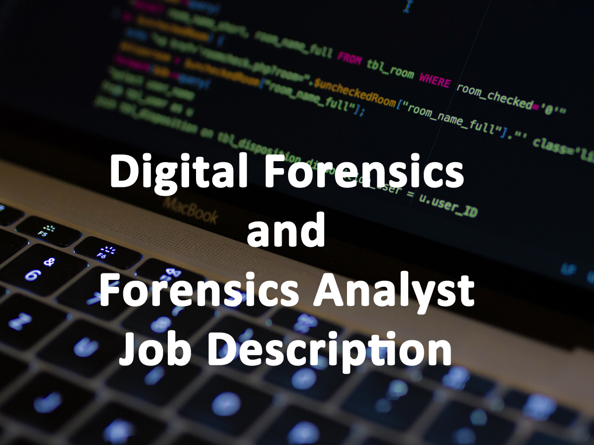 Digital Forensics And Forensics Analyst Askcybersecurity Com