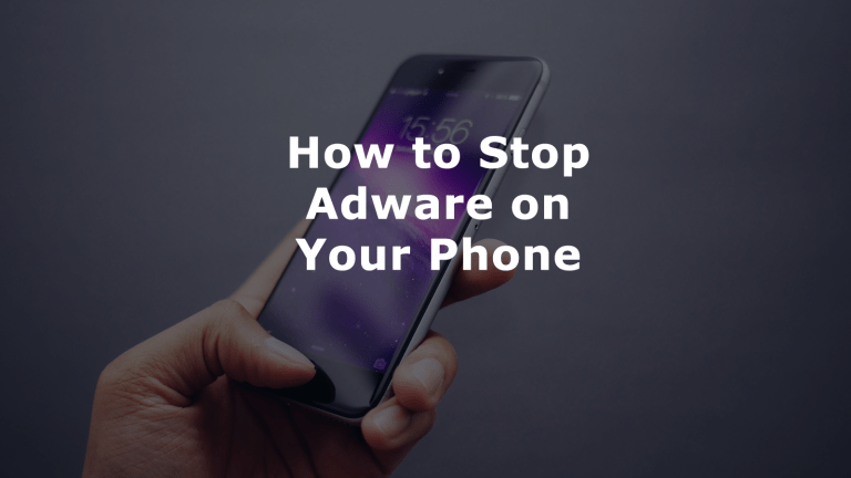 Stop Adware on Your Phone