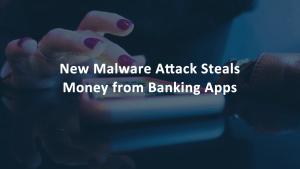 Gustuff Malware Android