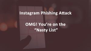 Instagram Phishing Nasty Lis