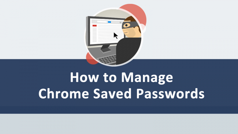 Manage Chrome Saved Passwords