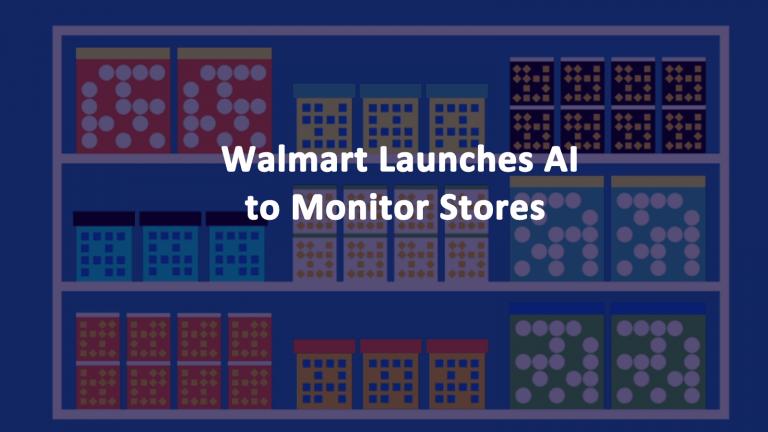 Walmart Artificial Intelligence IRL Store