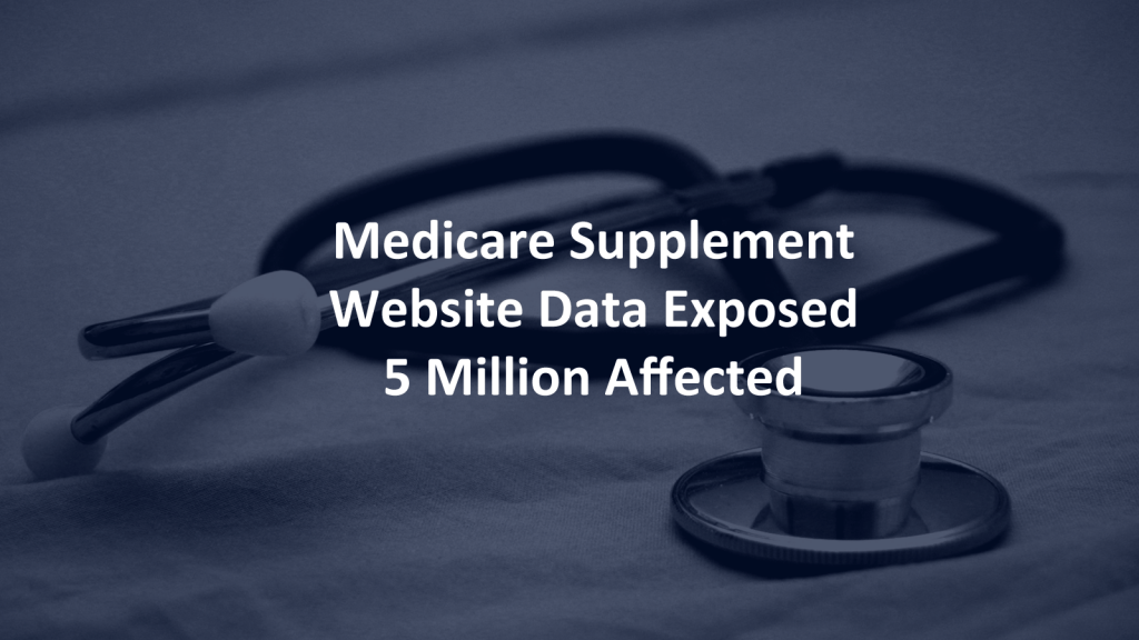 Medicare Supplement Data Breach