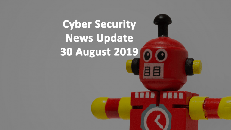 Cyber Security News Update AUG 30 2019