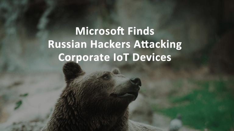 Microsoft Russian Hackers
