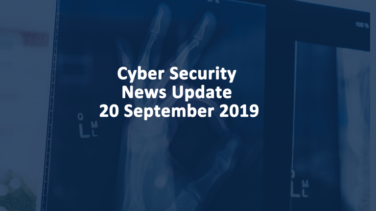 Cyber Security News 20 September 2019