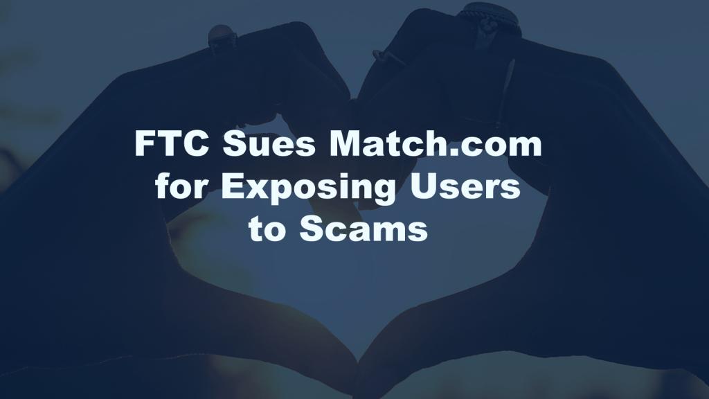 FTC Sues Match