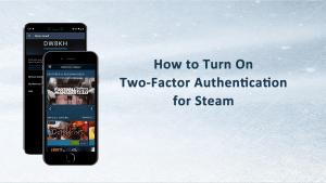 Turn on Steam 2FA