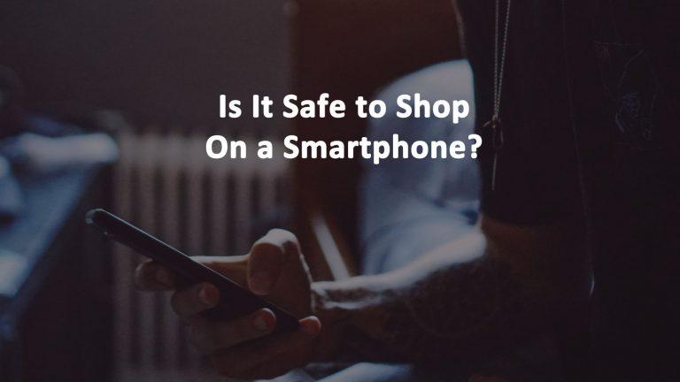 Safe Shop Smartphone