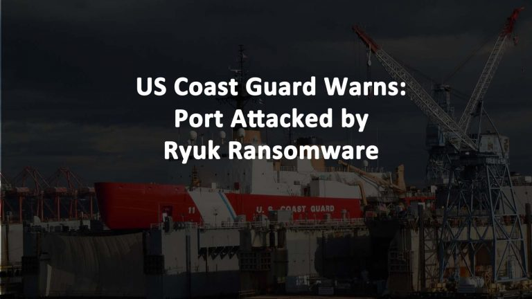 Coast Guard Ryuk Ransomware