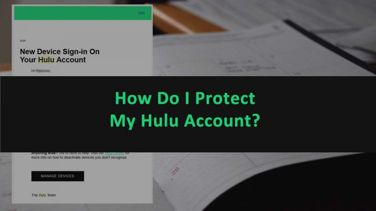 Protect Hulu Account