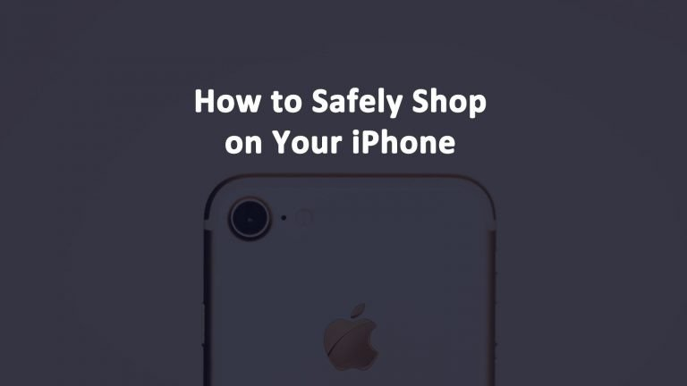 Safely Shop iPhone
