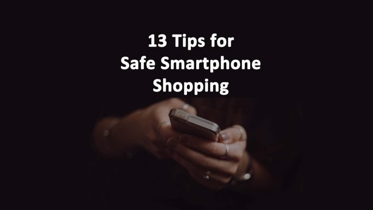 Safe Smartphone Shopping