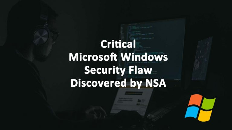 Critical Microsoft Windows Security Flaw NSA