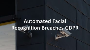 Automated Facial Recognition Breaches GDPR