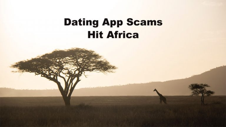 Dating App Scams Africa