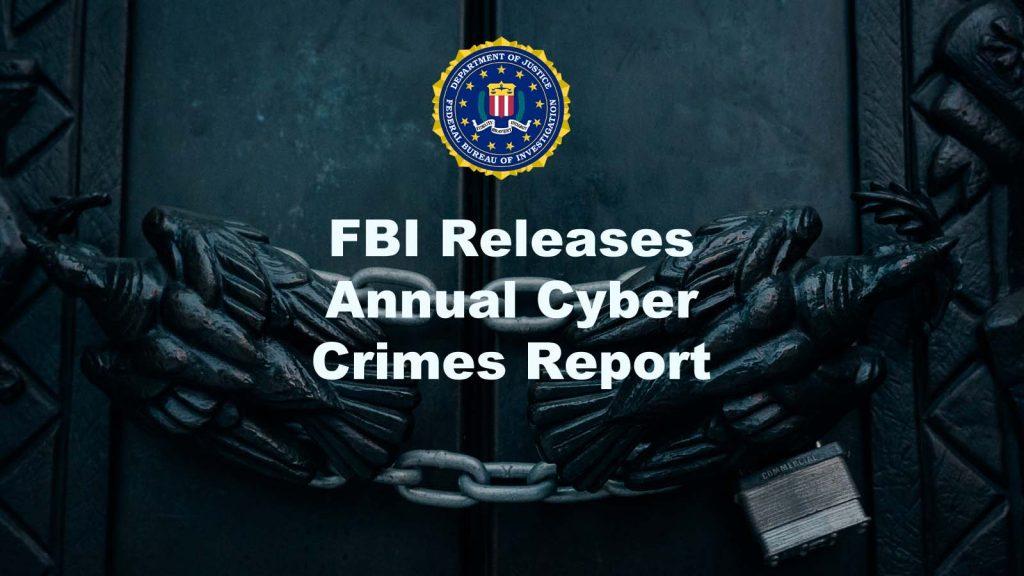FBI Cyber Crimes Report