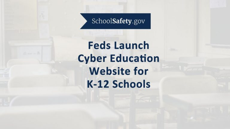 Feds Launch SchoolSafety Website