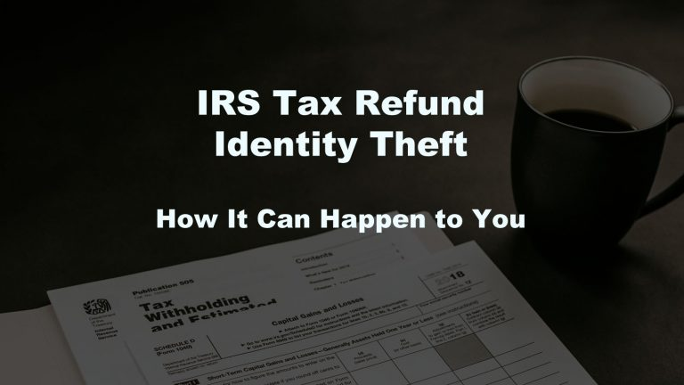 IRS Tax Refund Identity Theft