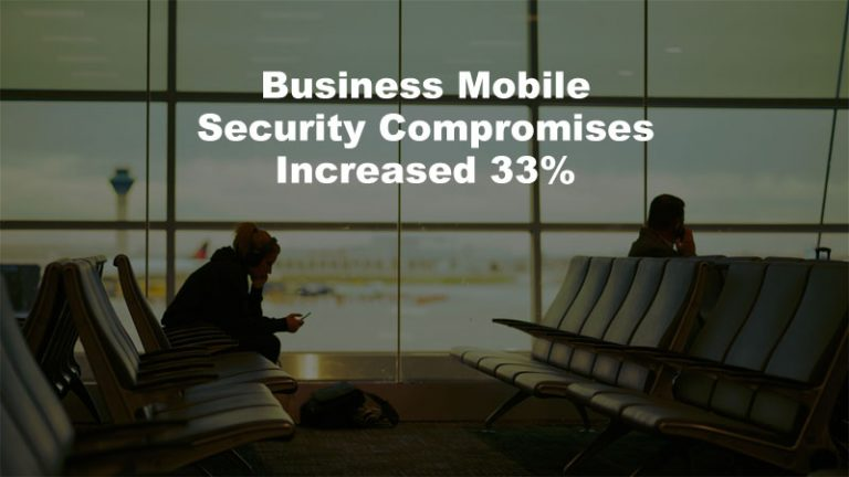 Verizon MSI Business Mobile Security Compromises Increased