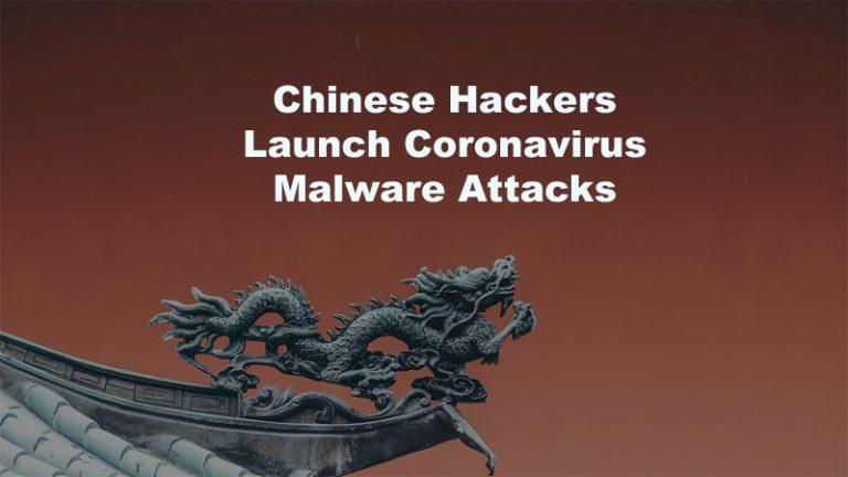 Chinese Hackers Coronavirusl malware