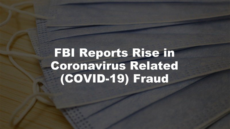 FBI Coronavirus Fraud