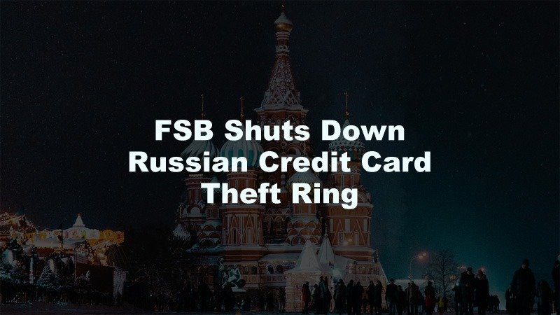 Russian Credit Card Theft