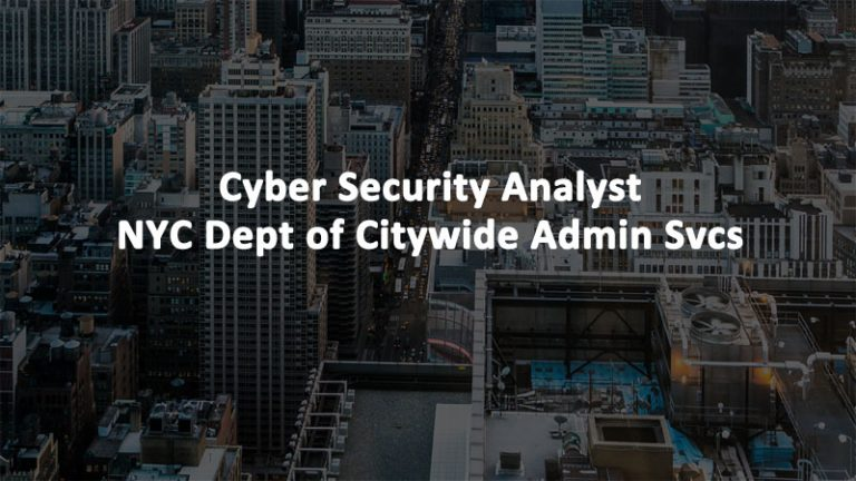 Cyber Security Analyst DCAS NYC