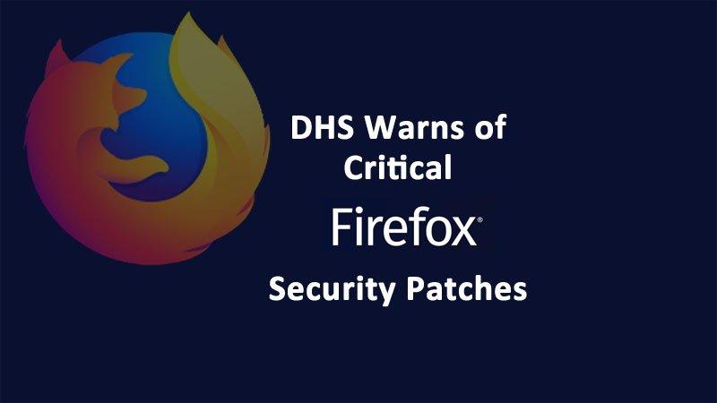DHS Warns Mozilla Security Advisory 2020-11