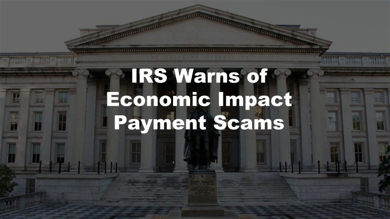 Economic Impact Payment Scams