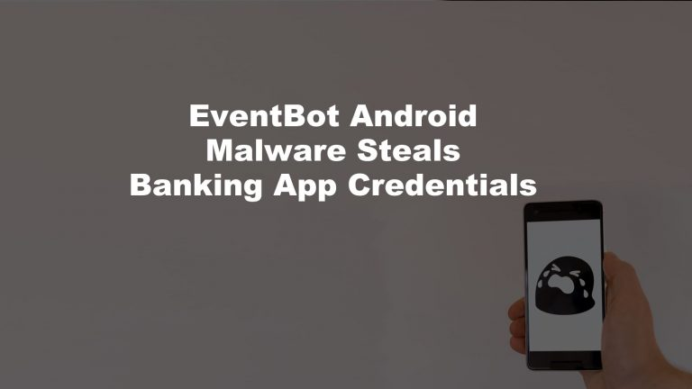 EventBot Android Malware