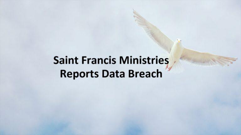 Saint Francis Ministries Data Breach