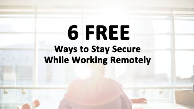 Secure Work Remotely