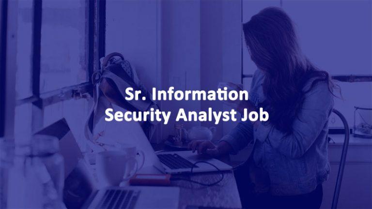 Sr. Information Security Analyst - JR997328
