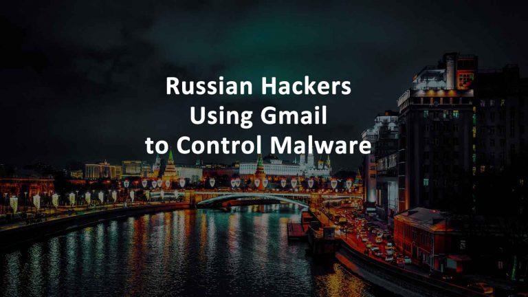 Turla Russian Hackers Malware Gmail