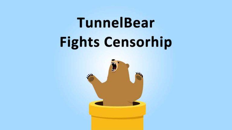 TunnelBear VPN NGO Censorship