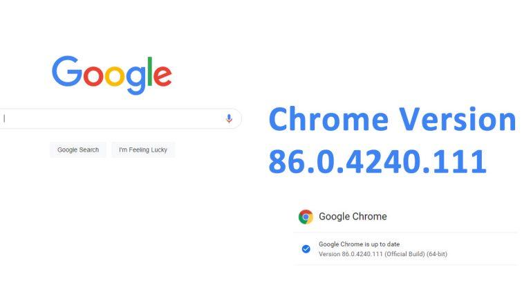 Chrome version 86.0.4240