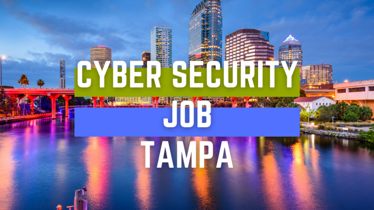 Cyber Security Job TAMPA