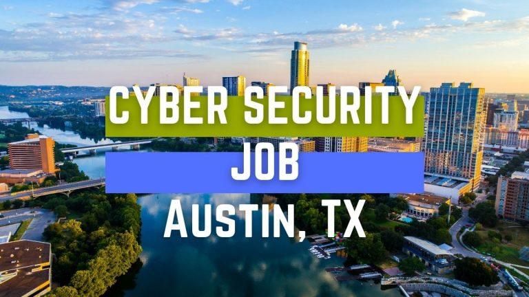 Cyber Security Job AustinTX