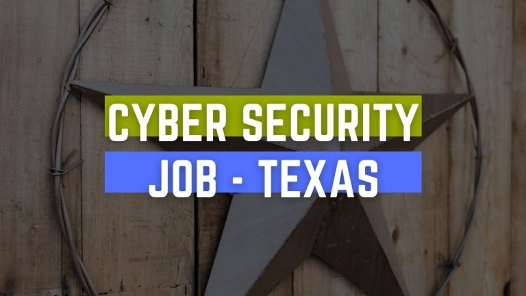 Cyber Security Job TEXAS