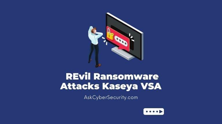 REvil Ransomware Kaseya