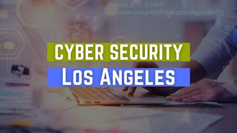 Cyber Security Job Los Angeles