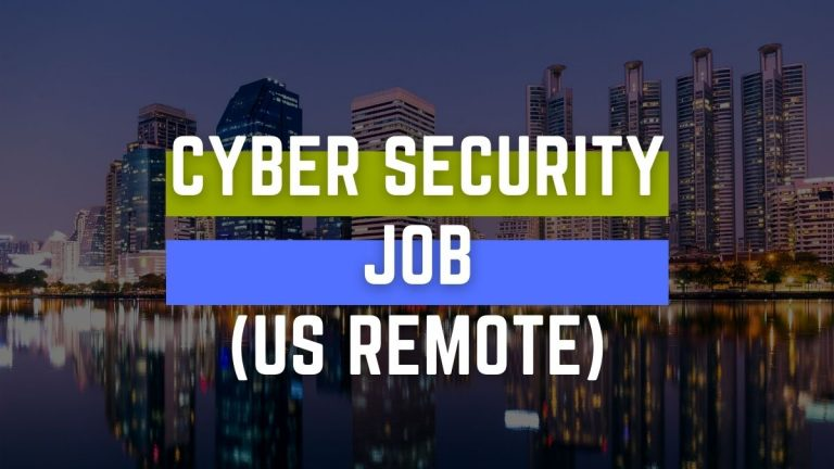 Cyber Security Job REMOTE