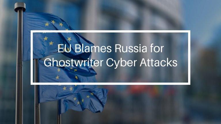 Ghostwriter EU Blames Russia